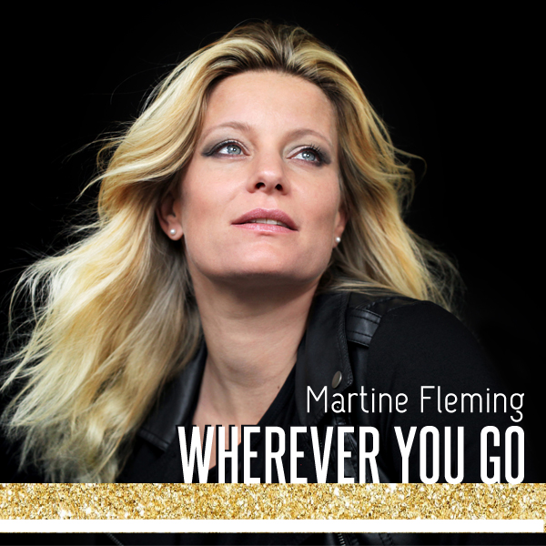 Single Martine Fleming Wherever You Go