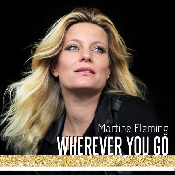 Single Martine Fleming Wherever You Go